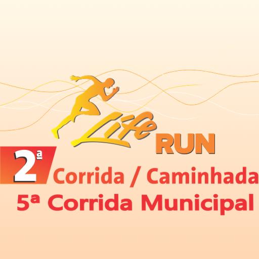 2° Corrida Life Run / 5º Corrida Municipal